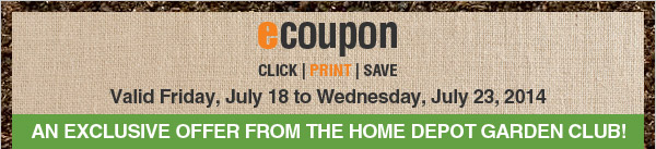AN EXCLUSIVE OFFER FROM THE HOME DEPOT GARDEN CLUB