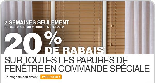 20 % de rabais sur toutes les parures de fenêtre en commande spéciale - PARCOURIR