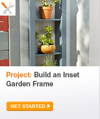 Project: Build an Inset Garden Frame - GET STARTED