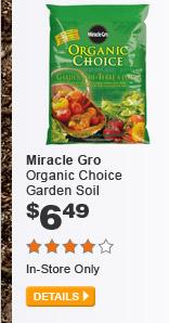 Miracle-Gro Organic Choice Garden Soil - DETAILS