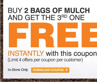 ecoupon: Buy 2 Bags of Mulch and Get the 3rd Free - DOWNLOAD COUPON