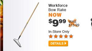 Workforce Bow Rake - DETAILS