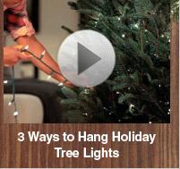 Video: 3 Ways to Hang Holiday Tree Lights