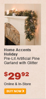 Home Accents Holiday Pre-Lit Artificial Pine Garland with Glitter - BUY NOW